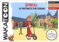 Mediatoon - Spirou et Fantasio - La trottinette tout terrain.