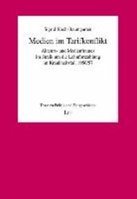 Medien im Tarifkonflikt - Akteurs- und Medienframes im Streik um die Lohnfortzahlung im Krankheitsfall 1956/57.