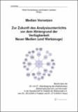 Medien Vernetzen - Zur Zukunft des Analysisunterrichts vor dem Hintergrund der Verfügbarkeit Neuer Medien (und Werkzeuge).