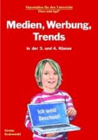Medien, Werbung, Trends in der 3. und 4. Klasse.