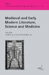 Medieval and Early Modern Literature, Science and Medicine.
