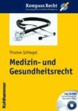 Medizin- und Gesundheitsrecht.