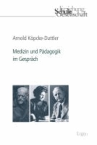 Medizin und Pädagogik im Gespräch.