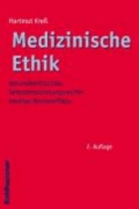 Medizinische Ethik - Gesundheitsschutz - Selbstbestimmungsrechte - heutige Wertkonflikte.