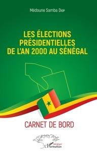 Galabria.be Les élections présidentielles de l'an 2000 au Sénégal - Carnet de bord Image