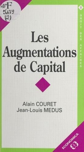 Medus et  Couret - Les augmentations de capital.