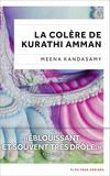 Meena Kandasamy - La colère de Kurathi Amman.