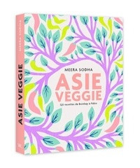 Meera Sodha - Asie veggie.