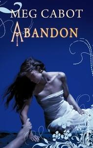 Meg Cabot - Abandon - Tome 2 - Les Enfers.