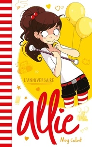 Meg Cabot - Allie 4 : Allie - L'anniversaire.