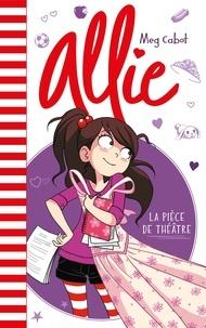Meg Cabot - Allie - La pièce de théâtre.