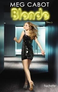 Meg Cabot - Blonde 3.