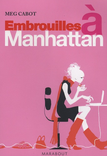 Meg Cabot - Embrouilles à Manhattan.