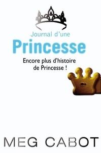 Meg Cabot - Journal d'une princesse - Encore plus d'histoires de Princesse.