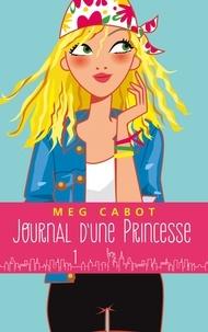 Meg Cabot - Journal d'une princesse - Tome 1 - La grande nouvelle.