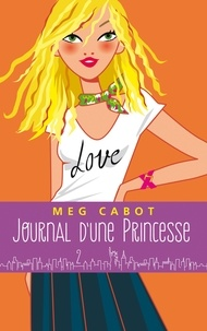 Meg Cabot - Journal d'une princesse - Tome 2 - Premiers pas.