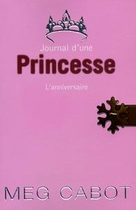 Meg Cabot - Journal d'une Princesse Tome 5 : L'anniversaire.