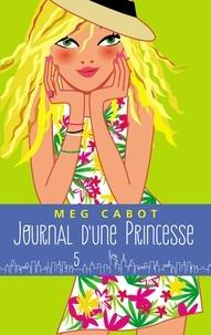 Meg Cabot - Journal d'une princesse - Tome 5 - L'anniversaire.