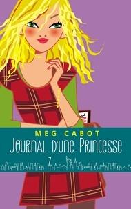 Meg Cabot - Journal d'une princesse - Tome 7 - Petite fête et gros tracas.