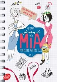 Meg Cabot - Journal de Mia, princesse malgré elle Tome 3 : Un amoureux pour Mia.