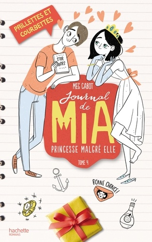 Journal de Mia, princesse malgré elle Tome 4 Paillettes et courbettes