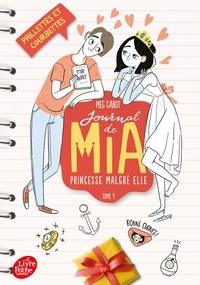 Meg Cabot - Journal de Mia, princesse malgré elle Tome 4 : Paillettes et courbettes.