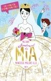 Meg Cabot - Journal de Mia- Tome 11 - Le mariage d'une princesse.