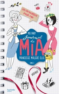 Meg Cabot - Journal de Mia - Tome 3 - Un amoureux pour Mia.
