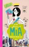 Meg Cabot - Journal de Mia - Tome 6 - Rebelle et romantique.