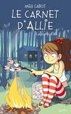 Meg Cabot - Le carnet d'Allie Tome 8 : Le camp d'été.