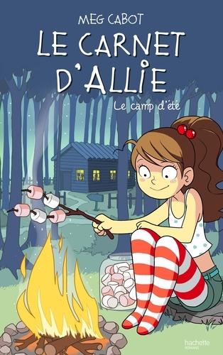 Le carnet d'Allie Tome 8 Le camp d'été