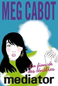 Meg Cabot - Mediator 4.