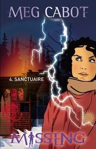 Meg Cabot - Missing 4 - Sanctuaire.
