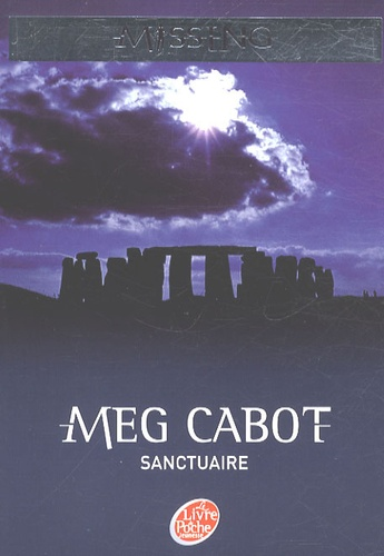 Meg Cabot - Missing Tome 4 : Sanctuaire.