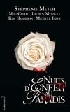 Meg Cabot et Stephenie Meyer - Nuits d'enfer au paradis.