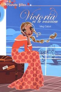 Meg Cabot - Victoria et le vaurien.