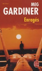 Meg Gardiner - Enragés.