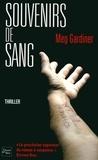 Meg Gardiner - Souvenirs de sang.