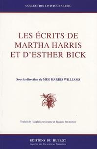 Meg Harris Williams - Les écrits de Martha Harris et d'Esther Bick.