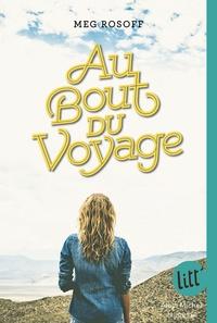 Meg Rosoff - Au bout du voyage.