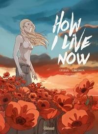 Meg Rosoff et  Lylian - How I Live Now.