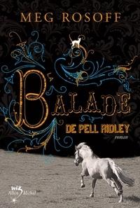 Meg Rosoff et Meg Rosoff - La Balade de Pell Ridley.