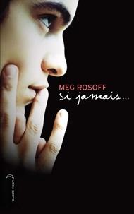 Meg Rosoff - Si jamais....