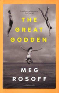 Meg Rosoff - The Great Godden.