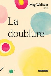 Meg Wolitzer - La doublure.