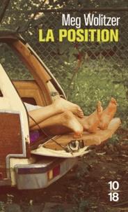 Meg Wolitzer - La position.