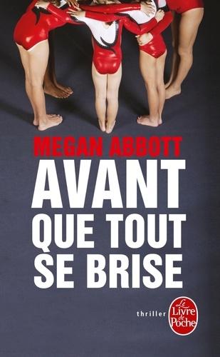 Megan Abbott - Avant que tout se brise.
