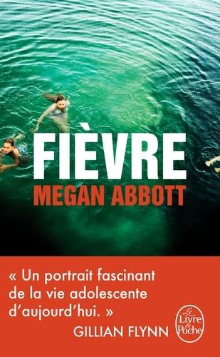 Megan Abbott - Fièvre.