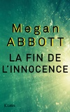 Megan Abbott - La fin de l'innocence.