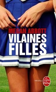 Megan Abbott - Vilaines filles.
